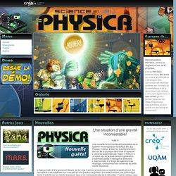 Physica - Monde virtuel dédié aux sciences et technologies sur SCIENCE EN JEU - Accueil