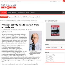 Physical activity needs to start from an early age