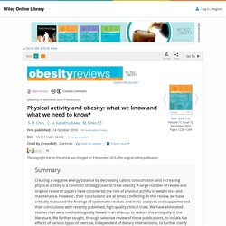 2016 Physical activity and obesity: what we know and what we need to know*
