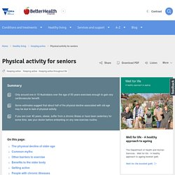 Physical activity for seniors - Better Health Channel