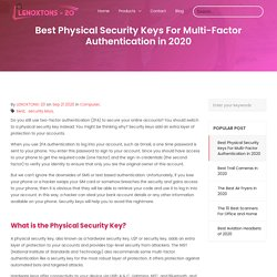 Best Physical Security Keys For Multi-Factor Authentication in 2020