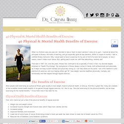 40 Physical & Mental Health Benefits of Exercise