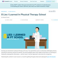 8 Lies I Learned In Physical Therapy School