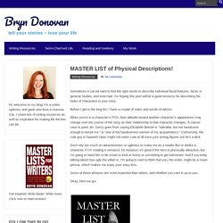 MASTER LIST of Physical Descriptions! – Bryn Donovan