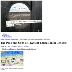 The Pros and Cons of Physical Education in Schools