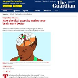 How physical exercise makes your brain work better