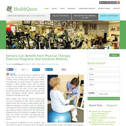 Physical Therapy Exercise to Enhance Senior's Mobility