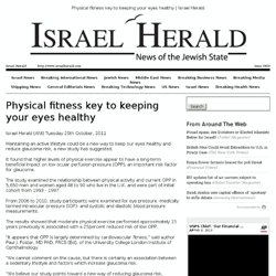 Physical fitness key to keeping your eyes healthy