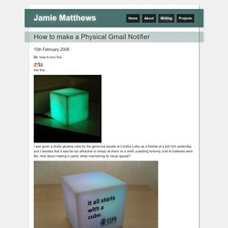 How to make a Physical Gmail Notifier - Blog - Jamie Matthews