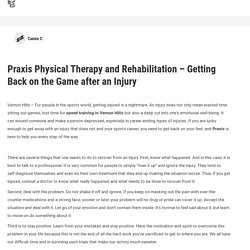 Praxis Physical Therapy and Rehabilitation – Getting Back on the Game after an Injury