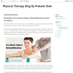 Benefits of Accident Injury Rehabilitation after Accident