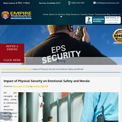 Impact of Physical Security on Emotional Safety and Morale