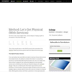 Method: Let's Get Physical (With Services)