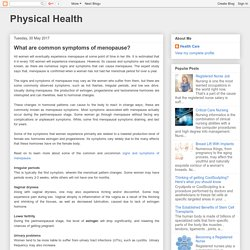 Physical Health: What are common symptoms of menopause?