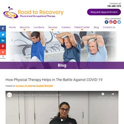 How Physical Therapy Helps in The Battle Against COVID-19