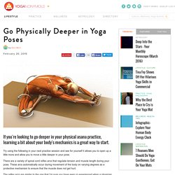 Go Physically Deeper in Yoga Poses