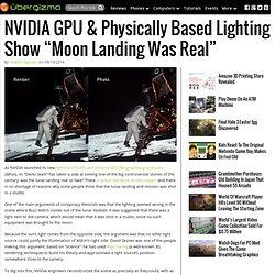 "NVIDIA GPU & Physically Based Lighting Show ""Moon Landing Was Real"""