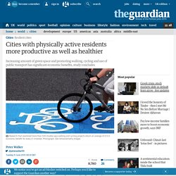 Cities with physically active residents more productive as well as healthier