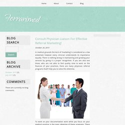 Consult Physician Liaison For Effective Referral Marketing!