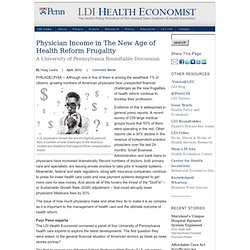 Jen T: Physician Income in The Age of Health Reform