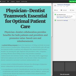 Physician-Dentist Teamwork Essential for Optimal Patient Care