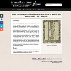 Under the Influence of the Heavens: Astrology in Medicine in the 15th and 16th Centuries