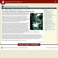 Two Kinds of Physicians - Health Professions and Prelaw Center - Indiana University - University Division