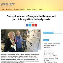 Deux physiciens Français de Rennes ont percé le mystère de la dyslexie