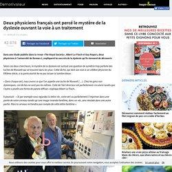 Deux physiciens français ont percé le mystère de la dyslexie ouvrant la voie à un traitement