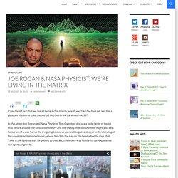 Joe Rogan & NASA Physicist: We're Living in the Matrix
