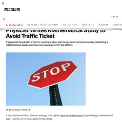 Physicist Writes Mathematical Study to Avoid Traffic Ticket | Wired Science