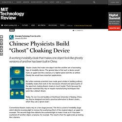 "Chinese Physicists Build ""Ghost"" Cloaking Device"