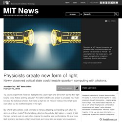 Physicists create new form of light