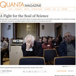 Physicists and Philosophers Debate the Boundaries of Science