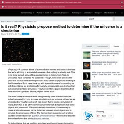 Is it real? Physicists propose method to determine if the universe is a simulation