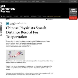Chinese Physicists Smash Distance Record For Teleportation