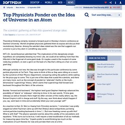 Top Physicists Ponder on the Idea of Universe in an Atom - Softpedia