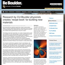 Research by CU-Boulder physicists creates 'recipe book' for building new materials