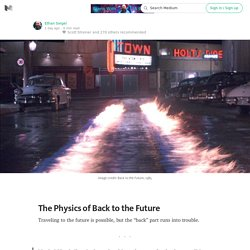 The Physics of Back to the Future — Starts With A Bang!