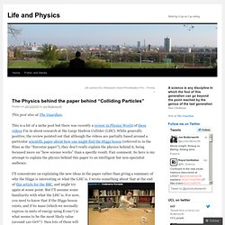 "The Physics behind the paper behind ""Colliding Particles"" « Life"