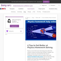 4 Tips to Get Better at Physics Homework Solving