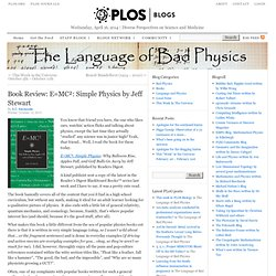 Book Review: E=MC²: Simple Physics by Jeff Stewart | The Language of Bad Physics