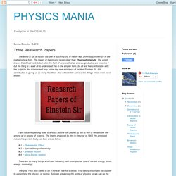 PHYSICS MANIA: Three Reasearch Papers