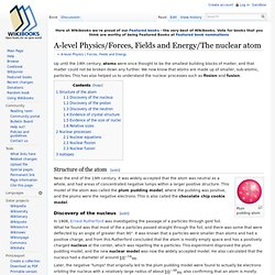 A-level Physics/Forces, Fields and Energy/The nuclear atom - Wikibooks, open books for an open world