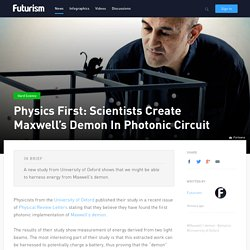 Physics First: Scientists Create Maxwell's Demon In Photonic Circuit