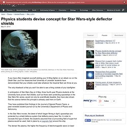 ics students devise concept for Star Wars-style deflector shields