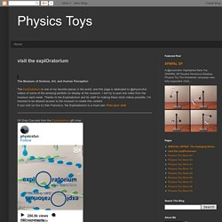 Physics Toys: visit the explOratorium