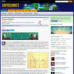 Crayon Physics: walkthrough, review, discussion, hints and tips at Jay is Games