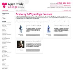 Anatomy & Physiology Courses - Anatomy & Physiology Distance Learning Courses - Open Study College