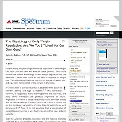 The Physiology of Body Weight Regulation: Are We Too Efficient for Our Own Good?